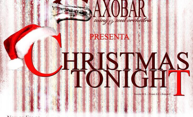Christmas tonight – Il primo inedito della SaxObar Swing&Soul orchestra